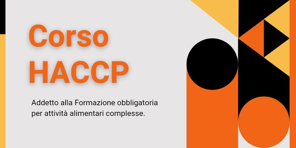 Corso – Addetto alla Formazione obbligatoria per attività alimentari complesse.