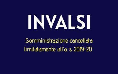Invalsi 2020 – Somministrazione cancellata limitatamente all'a.s. 2019/2020